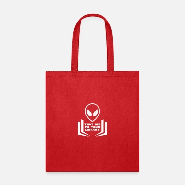 Take Take Me To Your Library UFO Alien Reader Design - Tote Bag