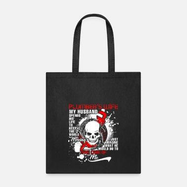 Plumber's Wife T Shirt - Tote Bag