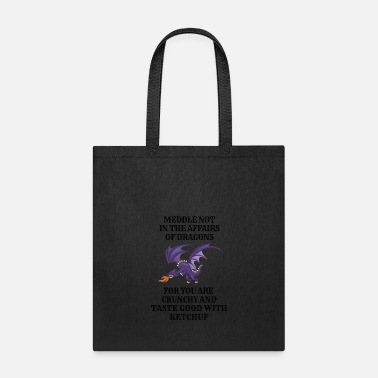 Dragons Lair Funny Nerd Meddle Not In The Affairs Of Dragons - Tote Bag