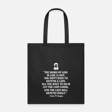 Lion The Word Of God Is Like A Lion Charles Spurgeon - Tote Bag