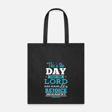 Gospel This is the day that the lord has made - Christian - Tote Bag