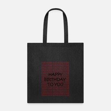 Happy Birthday HAPPY happy birthday - Tote Bag