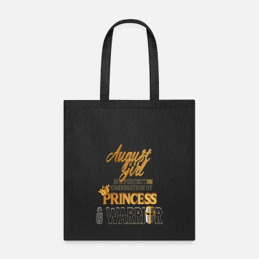 August Girl Princess Warrior - Tote Bag