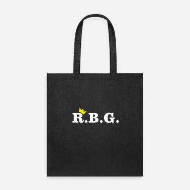 R.b.g R.B.G. Ruth Bader Ginsburg Design With Crown - Tote Bag