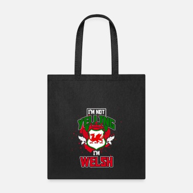 Yell Yelling Welsh - Tote Bag