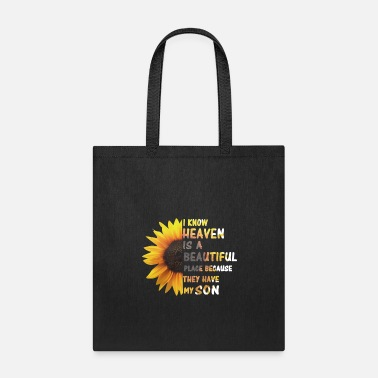 Heaven Heaven Is A Beautiful Place They Have My Son - Tote Bag