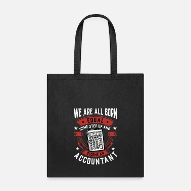 Hobby We Are All Born Equal Some Step Up And Become A - Tote Bag