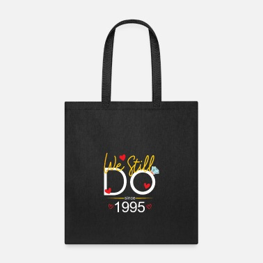 Paper We Still Do Since 1993 - Tote Bag