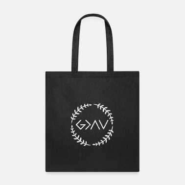 God Is Greater Than Highs And Lows god is greater than the highs and lows shirt - Tote Bag