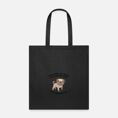 Every Meal Every meal PUG - Tote Bag