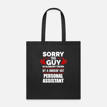 Baby Shower Sorry Guy Already taken by hot personal assistant - Tote Bag