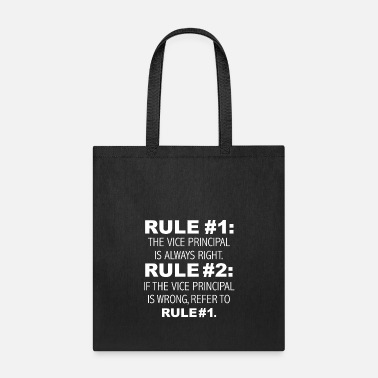 Elf Rules Vice Principal is always right - Tote Bag