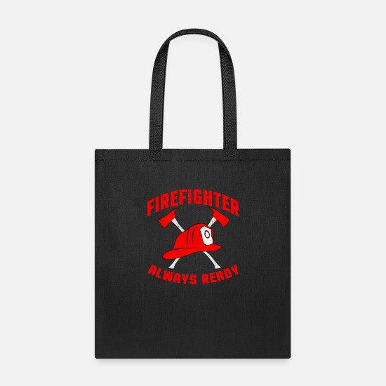 Coworker Bags & Backpacks - Firefighter Always Ready - Tote Bag black
