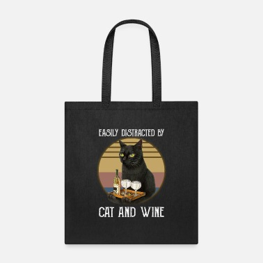 Catapult Easily Distracted By Cats And Wine - funny kitty T - Tote Bag