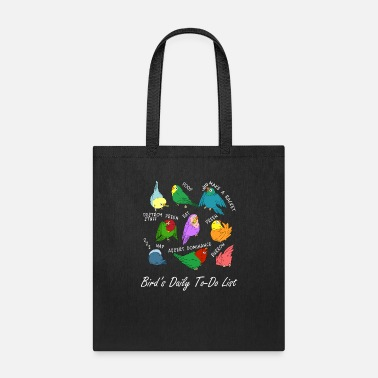 Daily Birb's Daily To-Do List T Shirt - Tote Bag