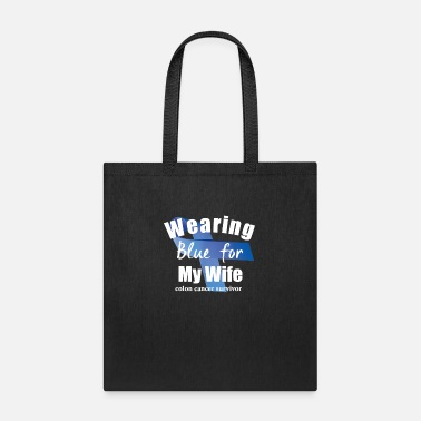 Colon Cancer Colon Cancer Blue My Wife T-Shirt - Tote Bag