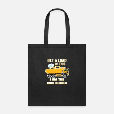 Ring Get A Load Of This I am The Ring Bearer Outfit - Tote Bag