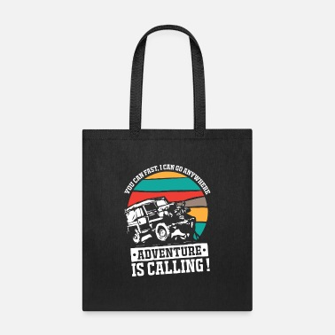 Vehicles Adventure is Calling Offroad 4x4 Jeep2 - Tote Bag