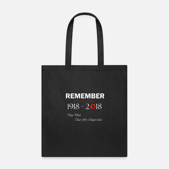 Ww1 Bags & Backpacks - World War 1 Remember 1918 2018 Centennial 100 - Tote Bag black