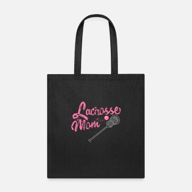 Mom Lacrosse MOM SPORT PLAYER BALL MOTHER TEAM - Tote Bag