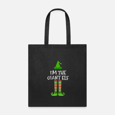 Girl Elven Elf I'm The Giant Elf Matching Family Christmas Tee - Tote Bag