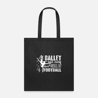 Dancer Ballet Dancer Shirt - Tote Bag