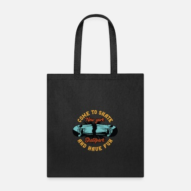 Skate Come to skate and have fun - Tote Bag
