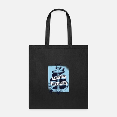 Love Deep Like The Sea - Valentine's day - Tote Bag
