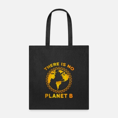 Day No Planet B - Tote Bag