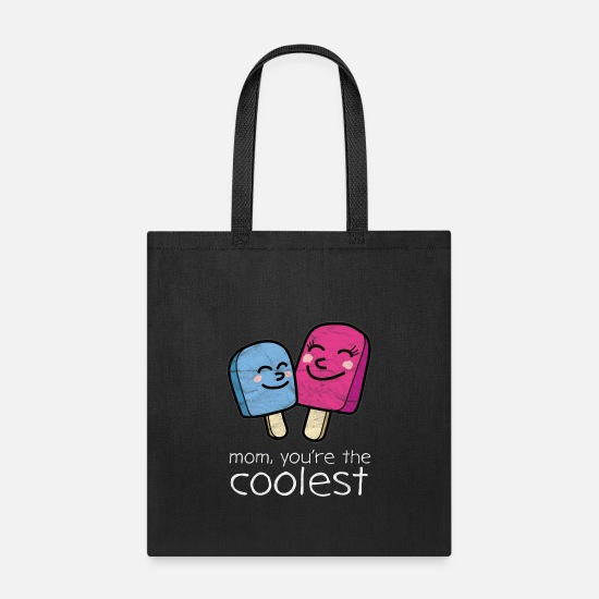 Baby Bags & Backpacks - Mom, You're The Coolest - Tote Bag black