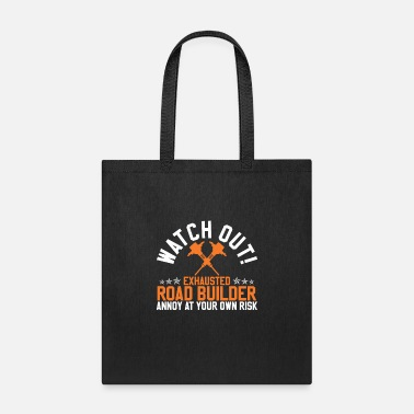 Road Construction Road Builder Construction - Tote Bag