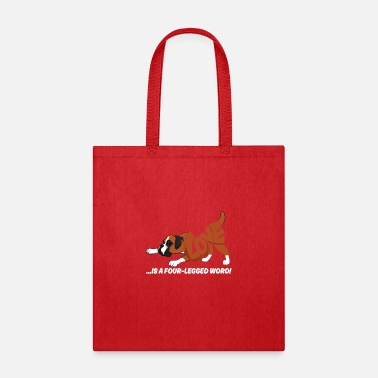 Word Love Is A Four Legged Word Funny Dog Boxer T shirt - Tote Bag