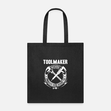Die Maker Toolmaker Machinist design - Tote Bag