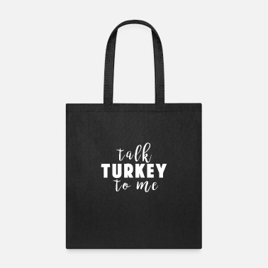 Niece Funny Talk Turkey To Me Sweater Weather Autumn Shirt | - Tote Bag