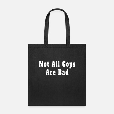 Revolver Not All Cops Are Bad Cops Gifts - Tote Bag