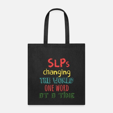SLPs Changing The World One Word At A Time - Tote Bag