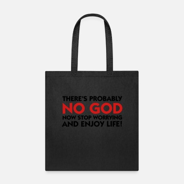 Cool Christian There s probably no God. So calm down! - Tote Bag