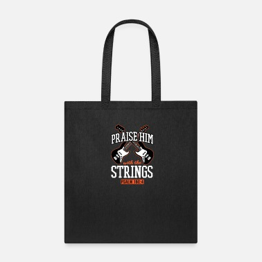 Jesus Praise Him With The Strings Bass Guitar - Tote Bag