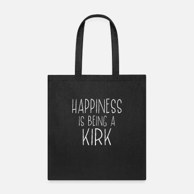 Surname Happiness Is Kirk Last Name Surname Pride - Tote Bag