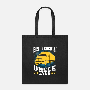 Best Best Truckin Uncle Ever Funny Driver Quote - Tote Bag