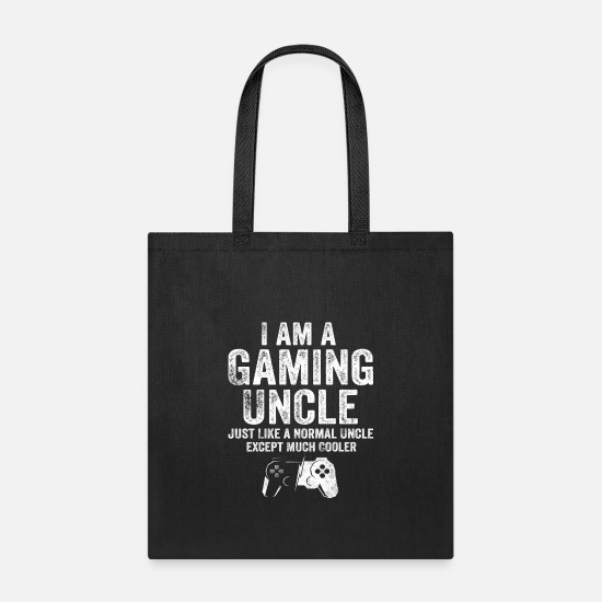 Gaming Bags & Backpacks - I Am A Gaming Uncle Funny Video Gamer Gift Video - Tote Bag black