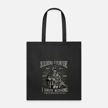 Soldier Of Fortune Soldiers Of Fortune - Tote Bag