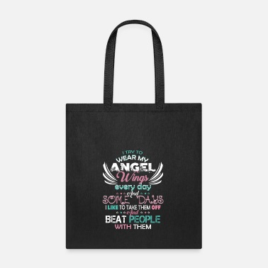 Brother I Try To Wear My Angel Wings Every Day T Shirt - Tote Bag