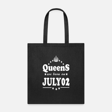 July Queens are born on July 02 - Tote Bag
