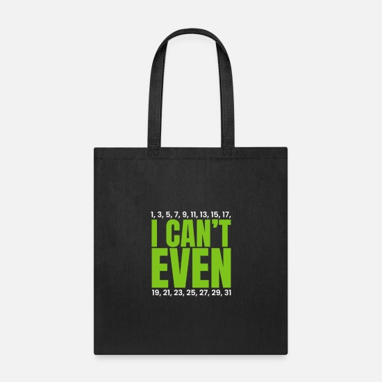 Education Bags & Backpacks - I Cant Even - Tote Bag black