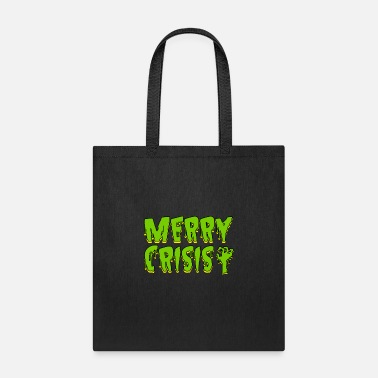 Wealthy Merry Crisis Capitalist Gift - Tote Bag