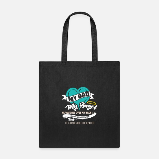 Memory Bags & Backpacks - My Dad My Angel - Tote Bag black