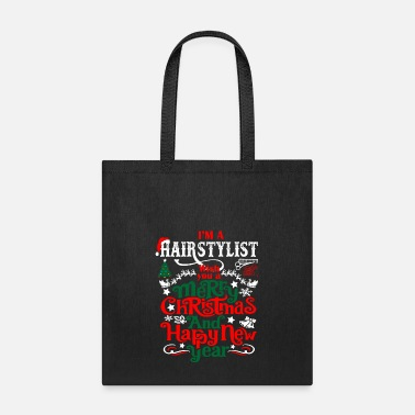 Merry Im Hairstylist Merry Christmas Happy New Year - Tote Bag