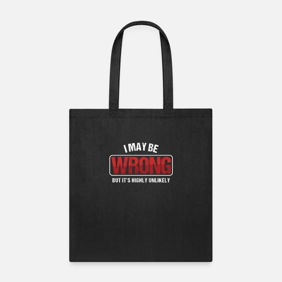 Conceited Bags & Backpacks - Conceited Sarcasm Boastful Sarcastic Gift I May - Tote Bag black