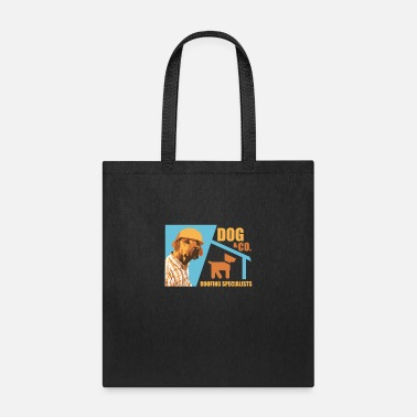 Dog Roofing Specialist - Tote Bag